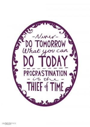 Procrastination quotes, best, deep, sayings, inspiring