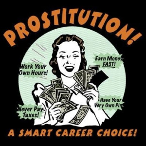 ... +prostitution+meme+a+smart+career+choice+whores+escorts+brothels.jpg