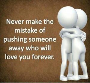 Don't push people away.