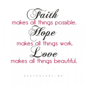 faith hope love quotes faith hope and love and of