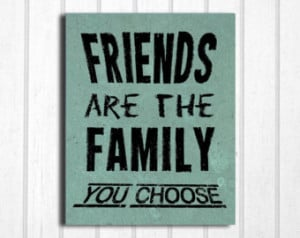 Friends Are The Family You Choose: Print, Grey's Anatomy Quote ...