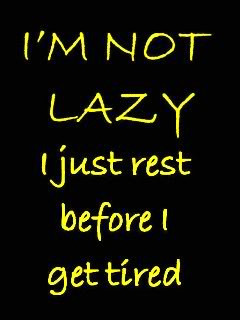 Laziness Quotes Funny