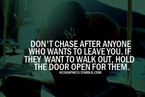 ... to leave you if they want to walk out hold the door open for them