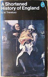 Shortened History of England by G M Trevelyan MMP 1982