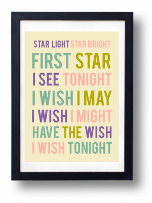 Star Light Star Bright First Star I See Tonight I Wish I May I Wish I ...