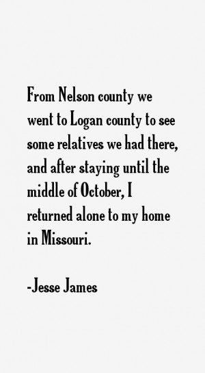 most famous Jesse James quotes and sayings. He is a 46 year old ...