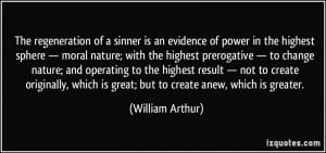 The regeneration of a sinner is an evidence of power in the highest ...