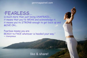 fearless quote 1 quotes about being fearless quotes on being fearless ...