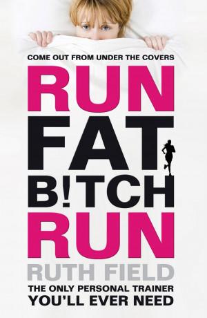 Run fat bitch run!!!