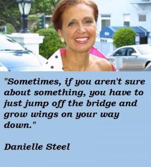 Danielle steel famous quotes 1