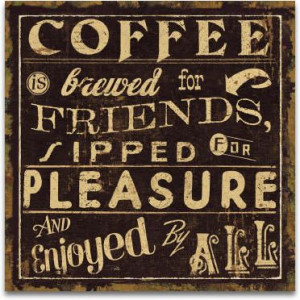 Coffee Quote #coffee #art #prints