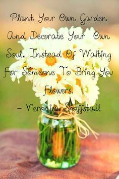 quotes about flowers blooming Pinterest