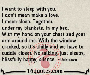 want to sleep with you i don t mean make a love i mean sleep