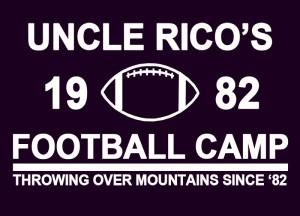 Uncle Rico's Football Camp T-Shirt