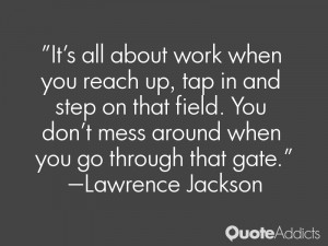 Lawrence Jackson Quotes