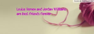 Louise Vernon and Jordan Williams are best friends forever. cover