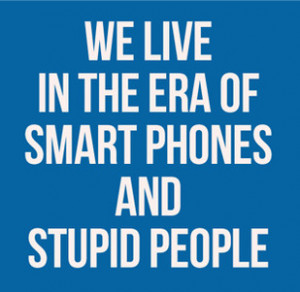 we live in the era of smartphones quote picture