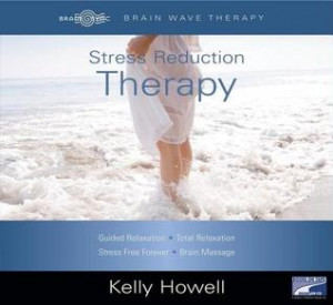 Stress Reduction Therapy: Guided Relaxation; Total Relaxation; Stress ...