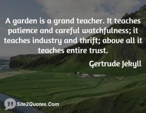 Trust Quotes - Gertrude Jekyll