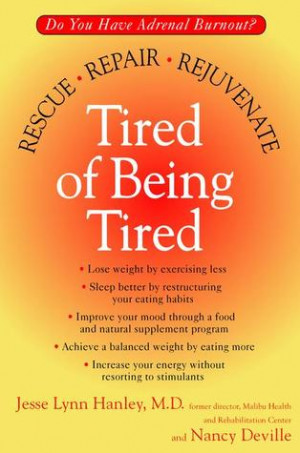 """Start by marking """"Tired of Being Tired"""" as Want to Read:"""