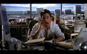 "Jerry Maguire""- movie with Tom Cruise about the sports agent ..."