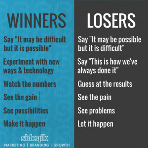 """Winners vs Losers – winners say """"it may be difficult but it is ..."""