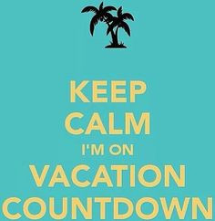 Vcation countown - Keep Calm - Riu Hotels