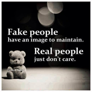 Fake People have An Image To maintain