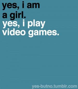 Not a girl gamer. A gamer.