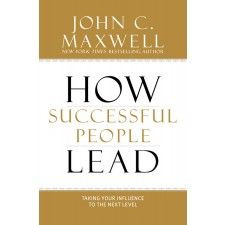 to the Next Level, New York Times bestselling author John C. Maxwell ...