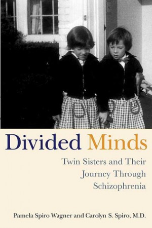 "Start by marking ""Divided Minds: Twin Sisters and Their Journey ..."
