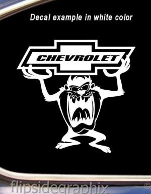 Chevy Sayings Good Cartoon taz devil chevy 8 inch