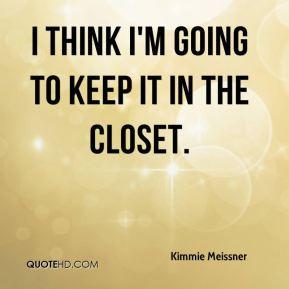 quotes about closets quotesgram. Black Bedroom Furniture Sets. Home Design Ideas