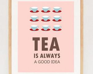 Tea quote - Digital Kitchen quote art - printable Tea print wall decor ...