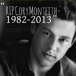 Rip Cory Monteith Quotes