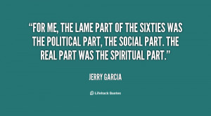 File Name : quote-Jerry-Garcia-for-me-the-lame-part-of-the-15634.png ...