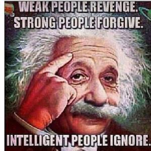 Intelligent people ignore