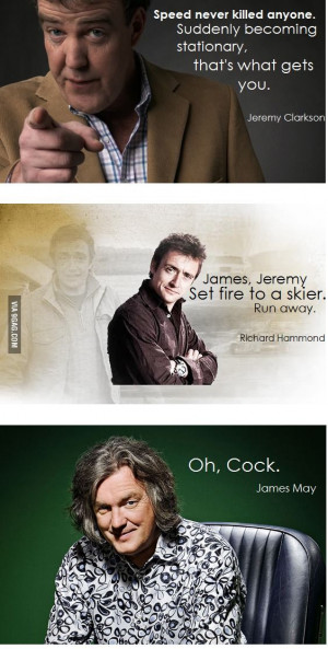 Top Gear Top Quotes gotta love James May
