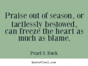 Great Inspirational Quote From Pearl S. Buck