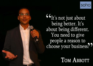 It's not just about being better. It's about being different. You ...