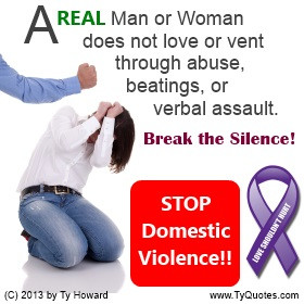 Ty Howard Quote on Domestic Violence, Anti Domestic Violence Quotes