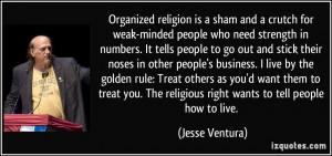 More Jesse Ventura Quotes