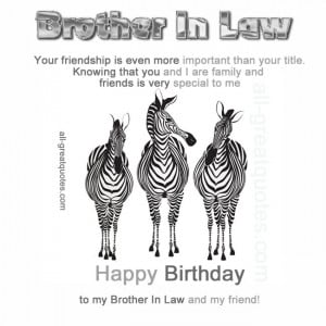 ... Birthday Cards For Brother-In-Law – Brother-In-Law and my friend