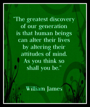 Magnet William James quote Law of Attraction alter your attitude ...