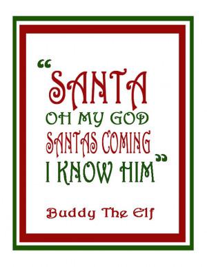 Buddy The Elf Christmas Decor , Christmas Artwork , Santa Quotes , Elf ...