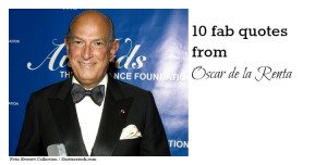 10 Oscar de la Renta quotes to remember him by