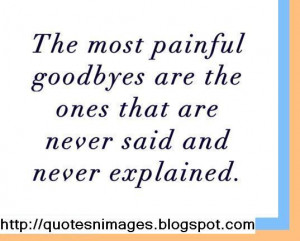 ... say in life are hello for the first time and goodbye for the last time