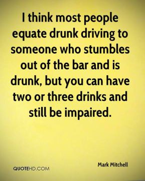 drunk driving to someone who stumbles out of the bar and is drunk ...