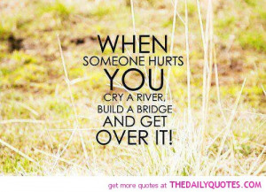 hurts-you-get-over-it-quote-break-up-quotes-sayings-pictures-pics.jpg