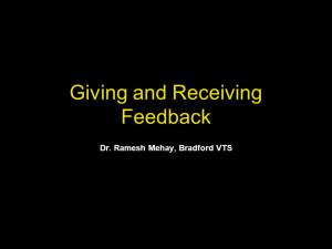 Giving and Receiving Feedback Dr Ramesh Mehay Bradford VTS